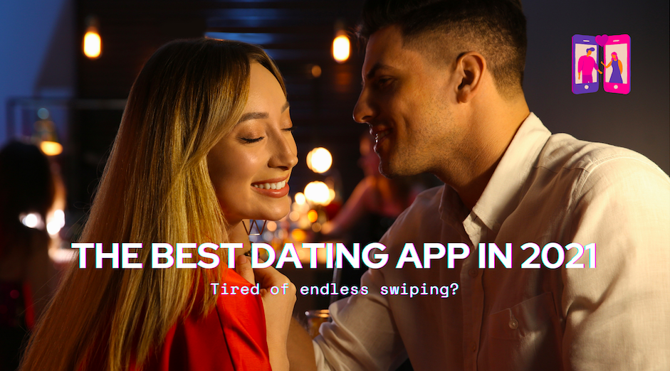 best dating apps for 2021